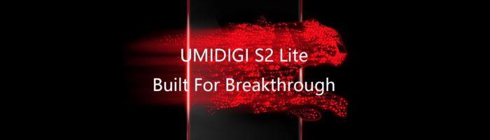 Detalii oficiale despre UMIDIGI S2 Lite. Concurs (P)